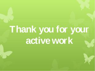 Thank you for your active work