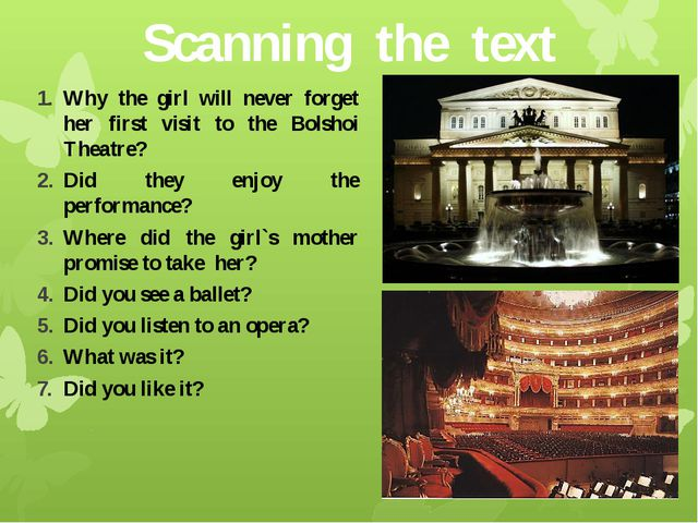 Scanning the text Why the girl will never forget her first visit to the Bolsh...