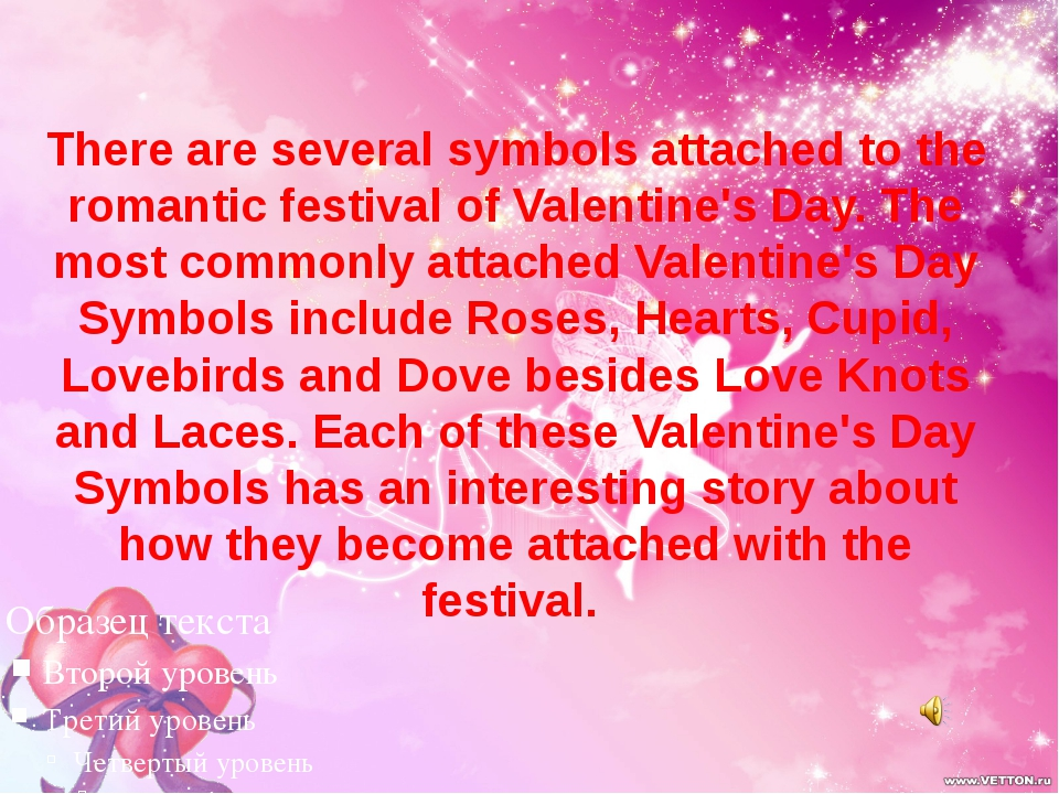 There are several symbols attached to the romantic festival of Valentine's Da...