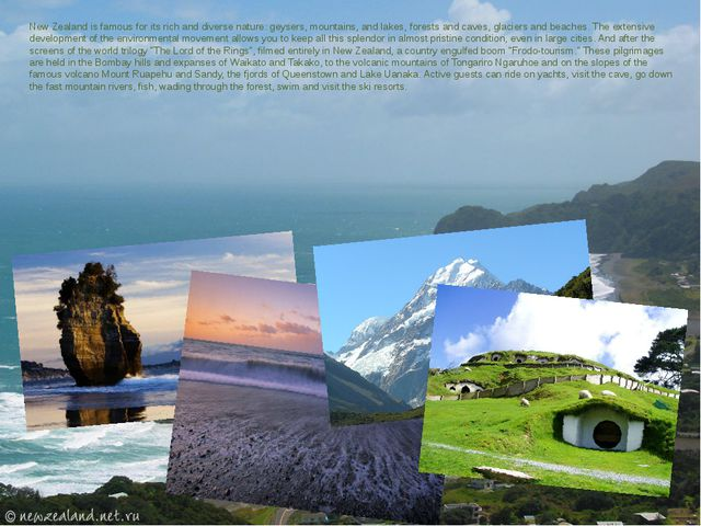 New Zealand is famous for its rich and diverse nature: geysers, mountains, an...