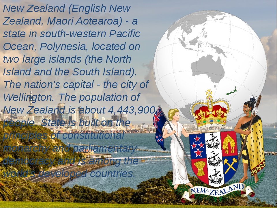 New Zealand (English New Zealand, Maori Aotearoa) - a state in south-western...