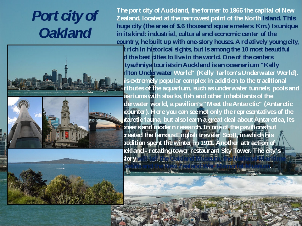 Port city of Oakland The port city of Auckland, the former to 1865 the capita...