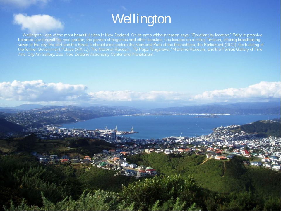Wellington Wellington - one of the most beautiful cities in New Zealand. On i...