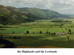 the Highlands and the Lowlands