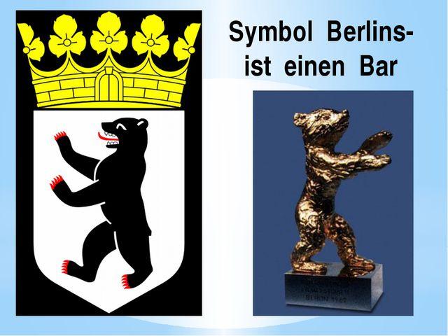 Symbol Berlins- ist einen Bar