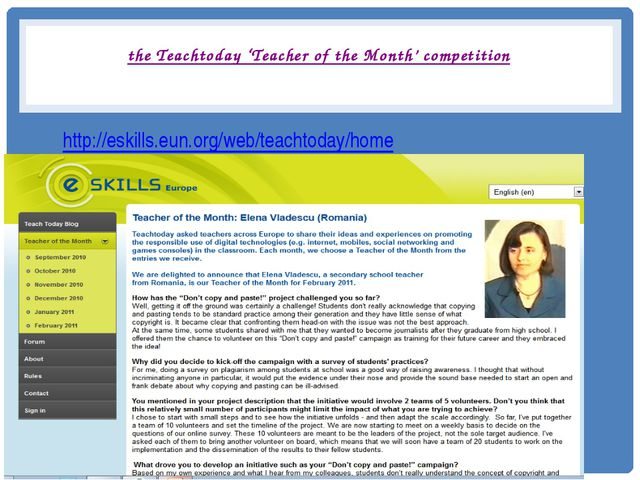 the Teachtoday 'Teacher of the Month' competition http://eskills.eun.org/web...