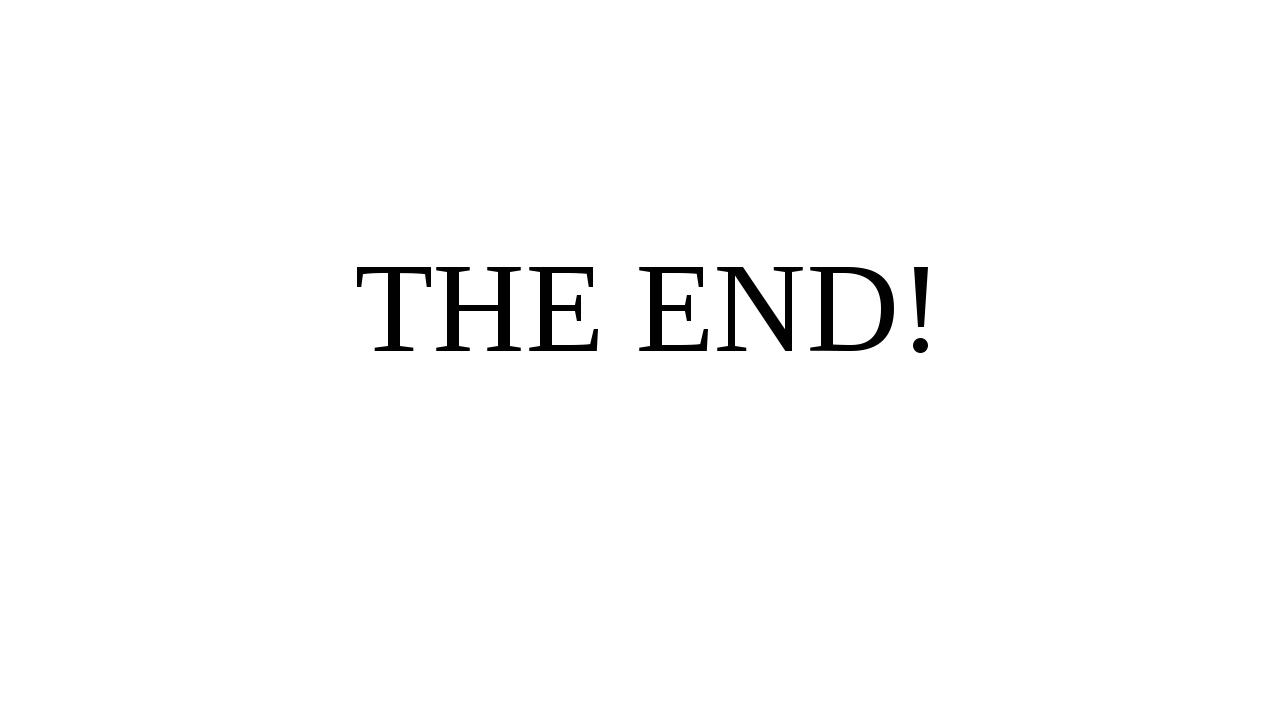 TНЕ END!