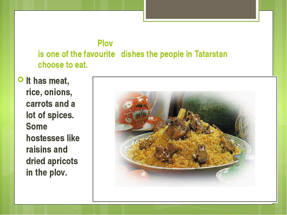 Plov is one of the favourite dishes the people in Tatarstan choose to eat. I...