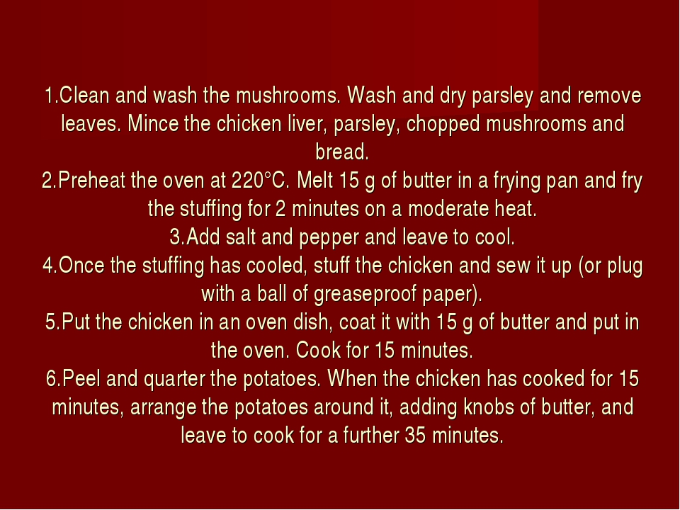 1.Clean and wash the mushrooms. Wash and dry parsley and remove leaves. Mince...
