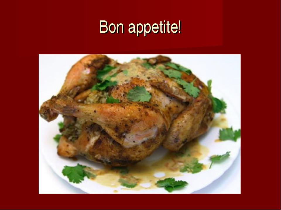 Bon appetite!