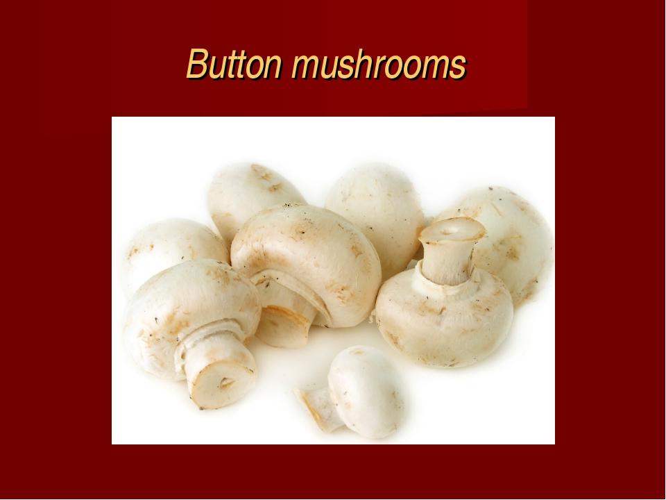Buttonmushrooms