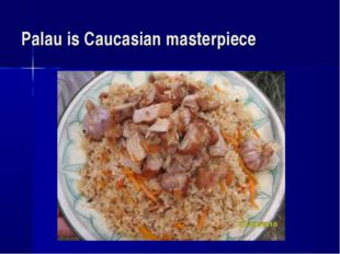 Palau is Caucasian masterpiece