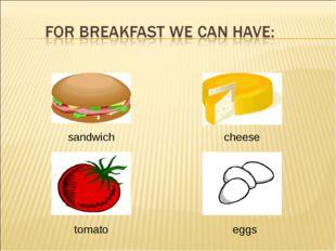 sandwich cheese eggs tomato