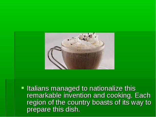 Italians managed to nationalize this remarkable invention and cooking. Each r...