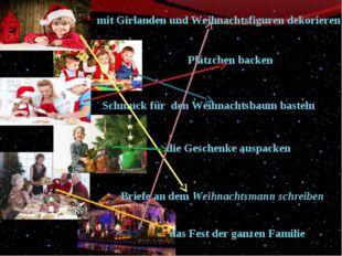 Briefe an dem Weihnachtsmann schreiben Schmuck für den Weihnachtsbaum basteln