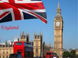 England Выполняла Кудряшова Лиза Ученица 5 А класса England