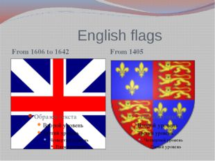 English flags From 1606 to 1642 From 1405