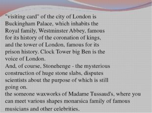 """""""visiting card"""" of the city of London is Buckingham Palace, which inhabits th"""