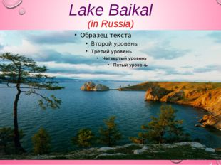 Lake Baikal (in Russia)