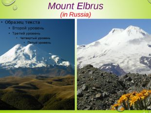 Mount Elbrus (in Russia)