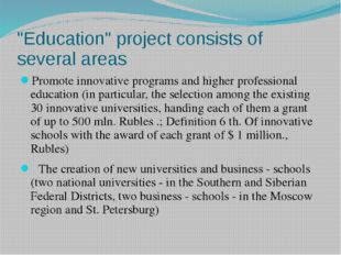 """""""Education"""" project consists of several areas Promote innovative programs and"""