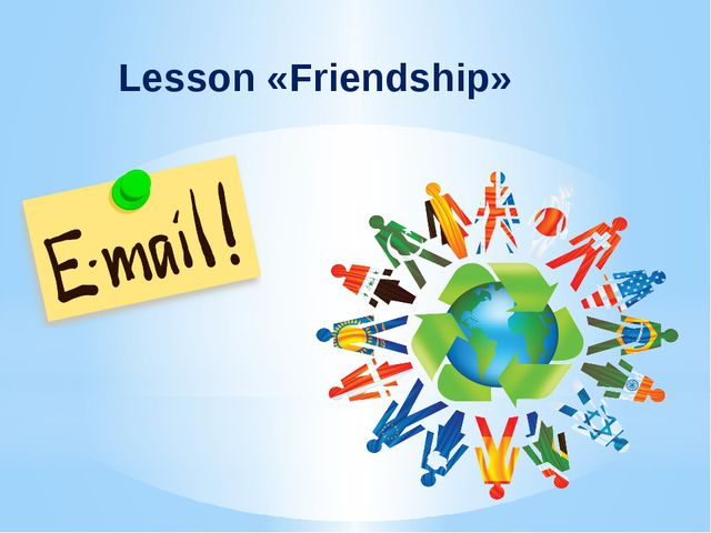 Lesson «Friendship»
