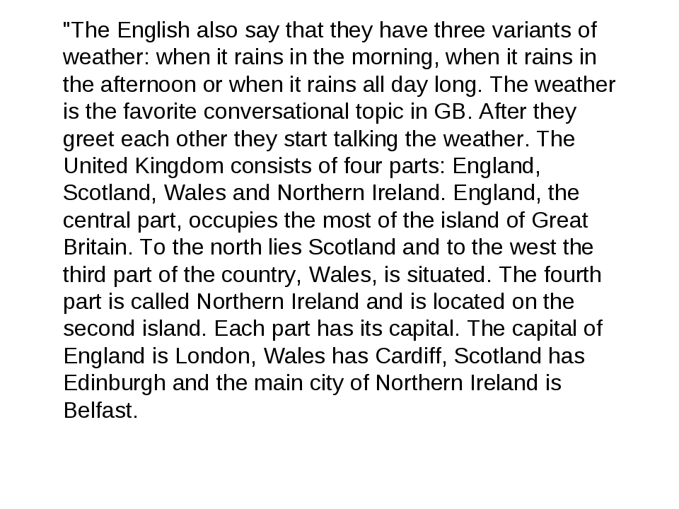 """""""The English also say that they have three variants of weather: when it rains..."""