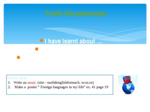 Finish the sentences: I have learnt about … - I have listened about … - I hav