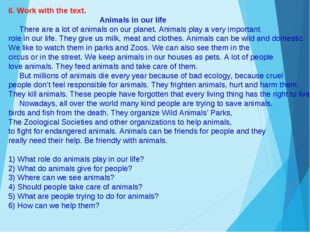 6. Work with the text. Animals in our life There are a lot of animals on our