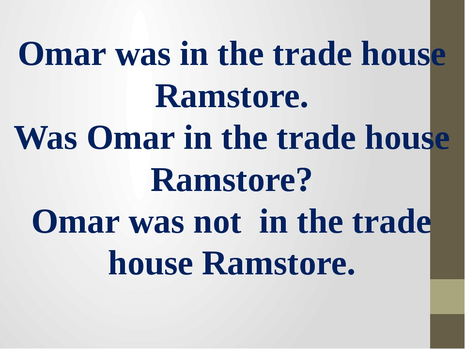 Omar was in the trade house Ramstore. Was Omar in the trade house Ramstore? O...
