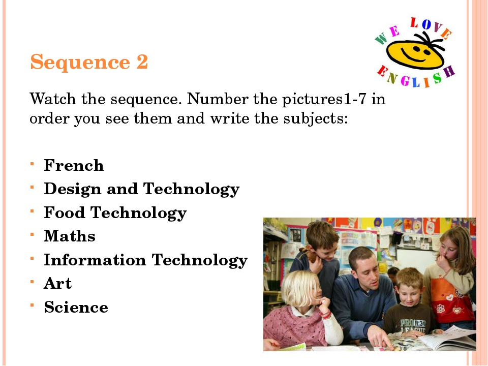 Sequence 2 Watch the sequence. Number the pictures1-7 in order you see them a...