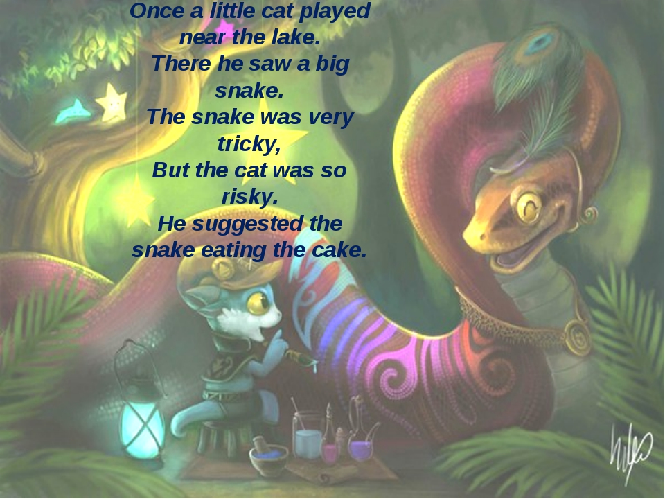 Once a little cat played near the lake. There he saw a big snake. The snake w...