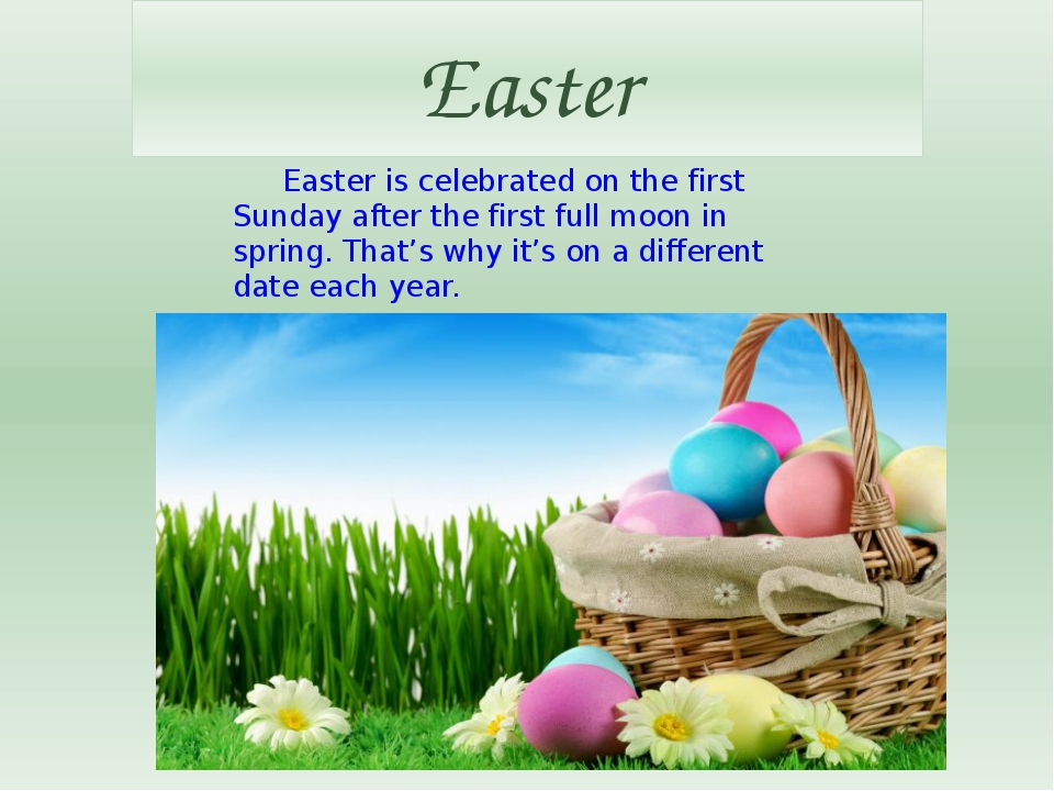 Easter Easter is celebrated on the first Sunday after the first full moon in...
