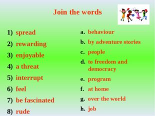 Join the words spread rewarding enjoyable a threat interrupt feel be fascinat
