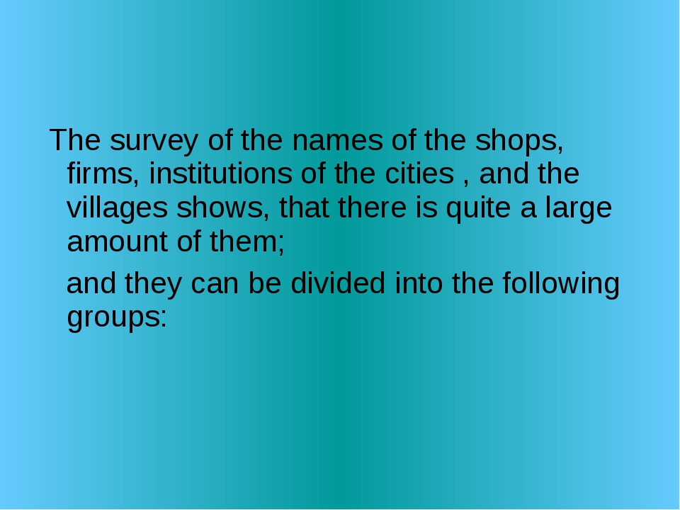The survey of the names of the shops, firms, institutions of the cities , an...