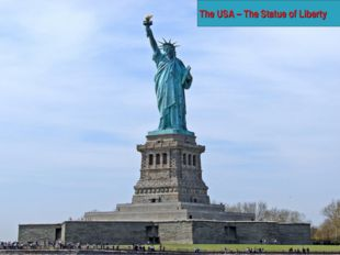 The USA – The Statue of Liberty