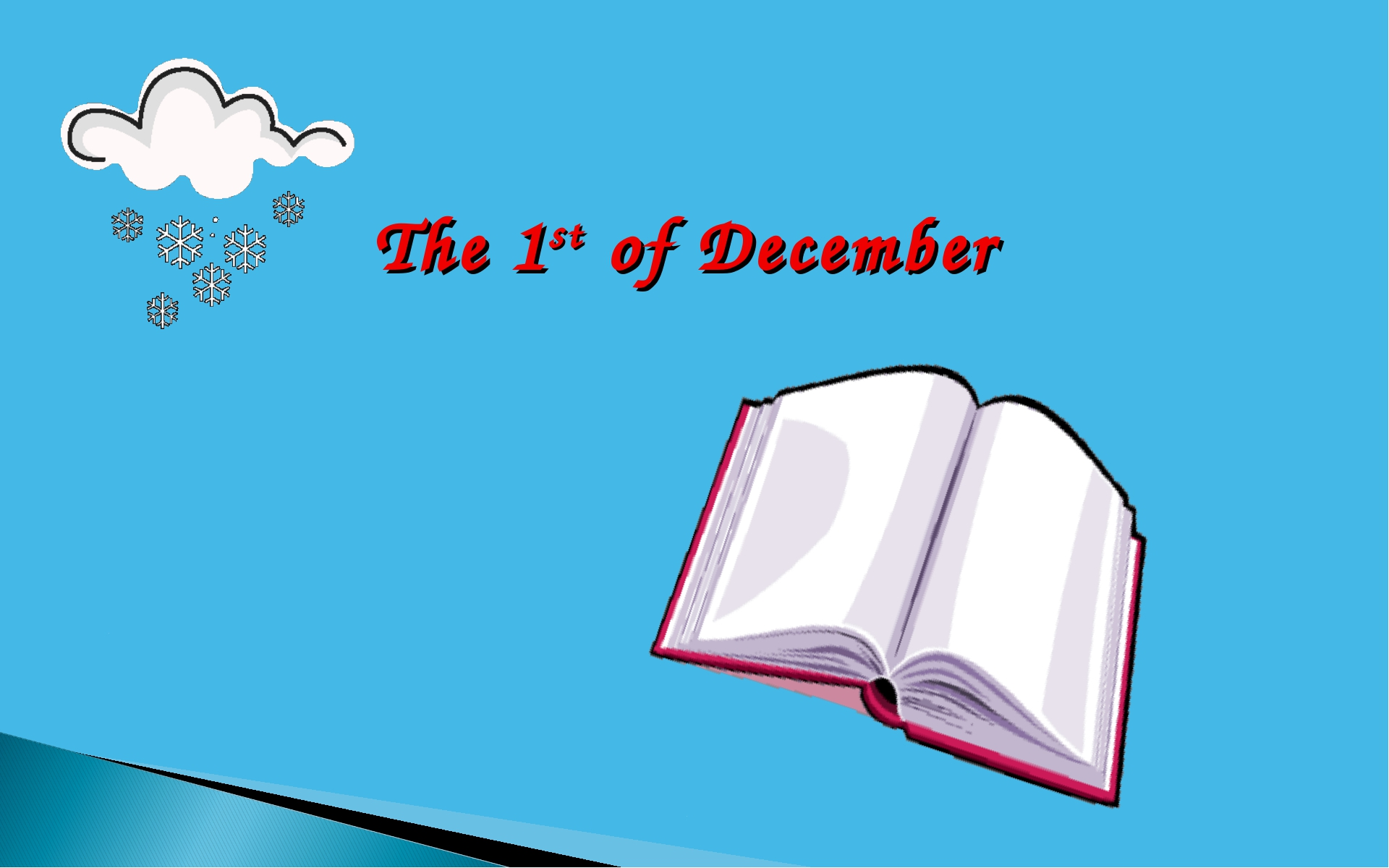 The 1st of December
