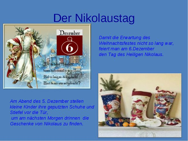 Der Nikolaustag Damit die Erwartung des Weihnachtsfestes nicht so lang war, f...