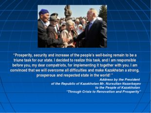 """""""Prosperity, security and increase of the people's well-being remain to be a"""
