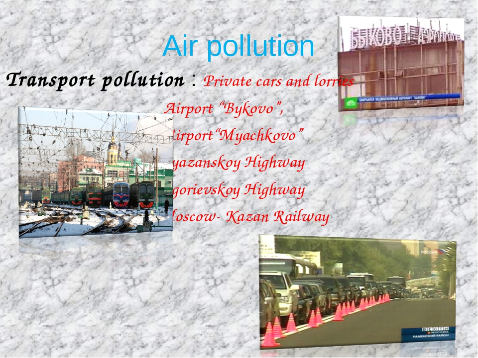 "Air pollution Transport pollution : Private cars and lorries Airport ""Bykovo""..."