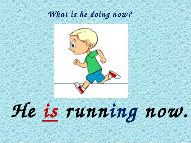 What is he doing now? He is running now.