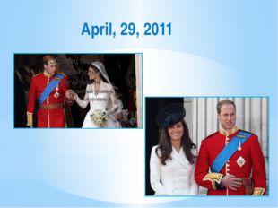 April, 29, 2011