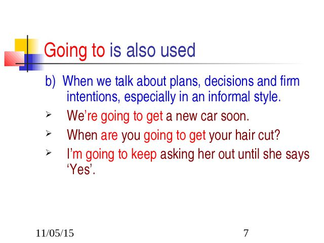 Going to is also used b) When we talk about plans, decisions and firm intenti...