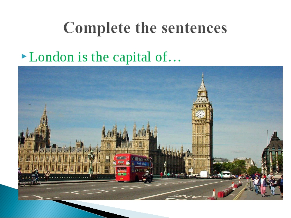 London is the capital of…