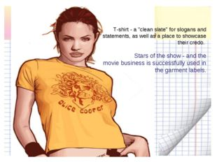 "T-shirt - a ""clean slate"" for slogans and statements, as well as a place to s"