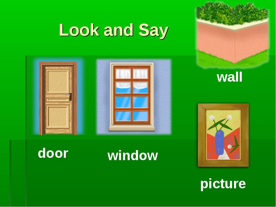 Look and Say door window wall picture