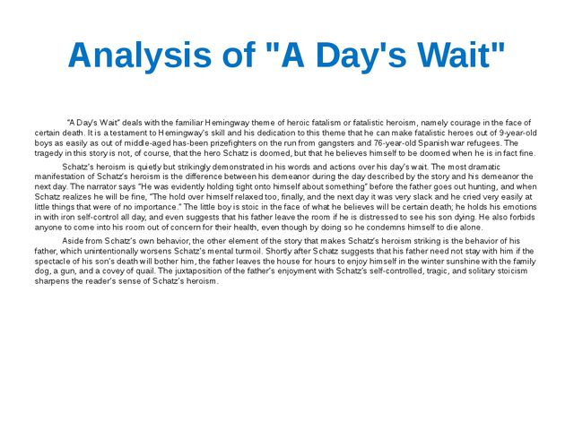 """Analysis of """"A Day's Wait"""" """"A Day's Wait"""" deals with the familiar Hemingway t..."""