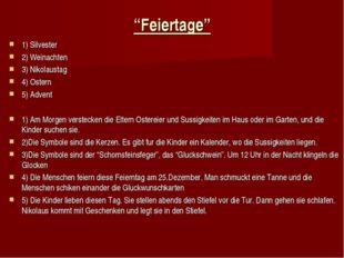 """Feiertage"" 1) Silvester 2) Weinachten 3) Nikolaustag 4) Ostern 5) Advent 1)"