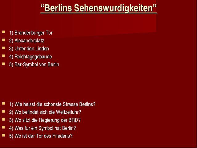 """""""Berlins Sehenswurdigkeiten"""" 1) Brandenburger Tor 2) Alexanderplatz 3) Unter..."""