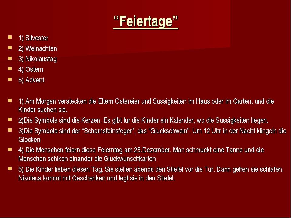 """Feiertage"" 1) Silvester 2) Weinachten 3) Nikolaustag 4) Ostern 5) Advent 1)..."